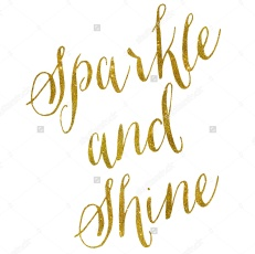 stock-photo-sparkle-and-shine-gold-faux-foil-metallic-glitter-quote-isolated-on-white-background-283986587.jpg